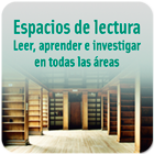 Espacios de lectura. Leer, aprender e investigar